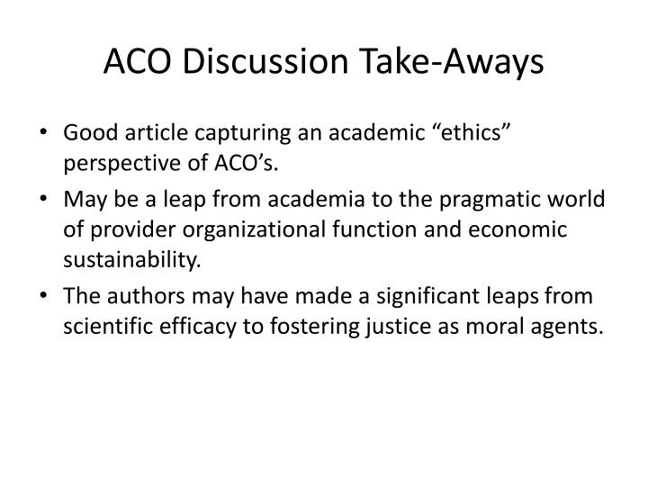 ACO Discussion Take-