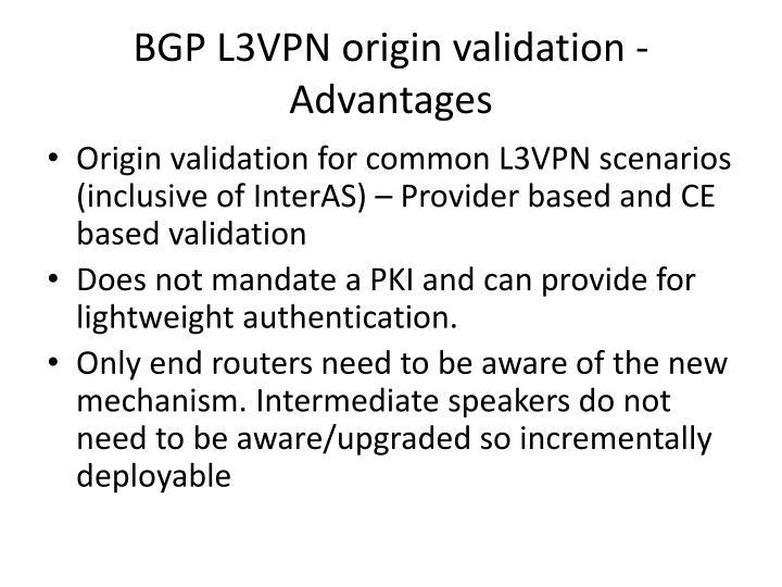 BGP L3VPN origin validation - Advantages