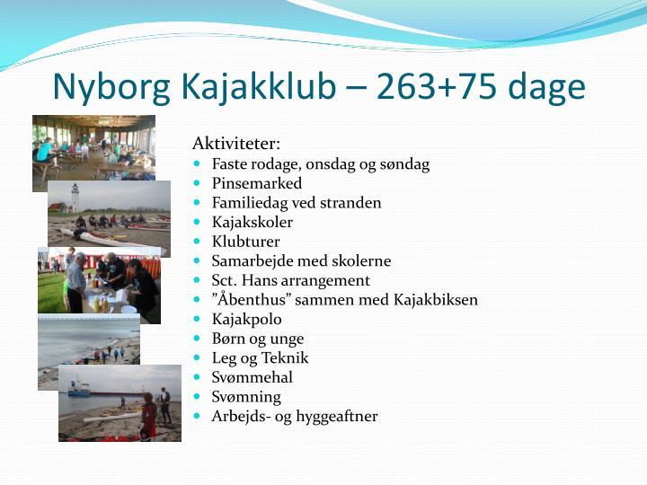 Nyborg Kajakklub – 263+75 dage