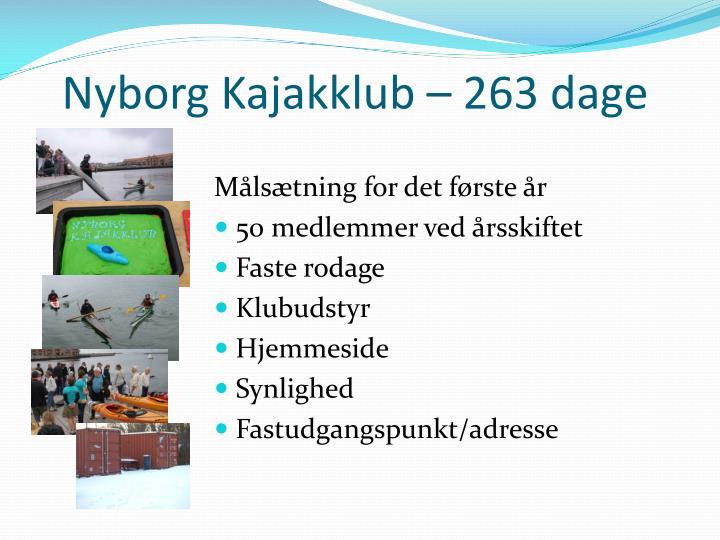 Nyborg Kajakklub – 263 dage