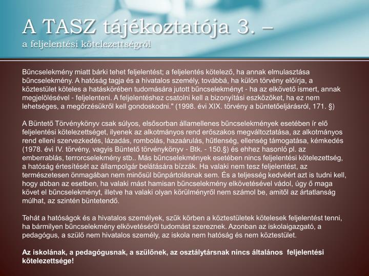 A TASZ tájékoztatója 3. –