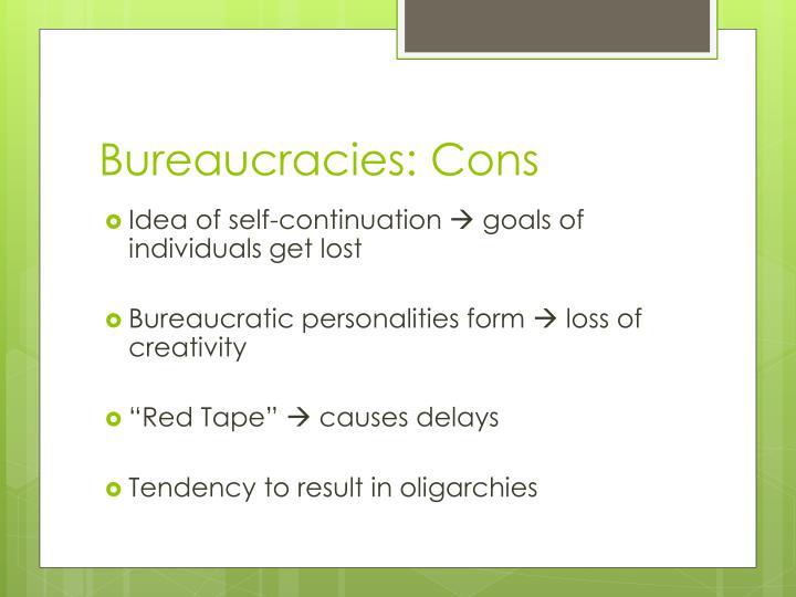 Bureaucracies: Cons