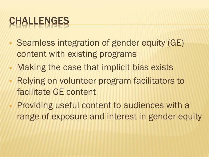 Seamless integration of gender equity (GE) content with existing programs
