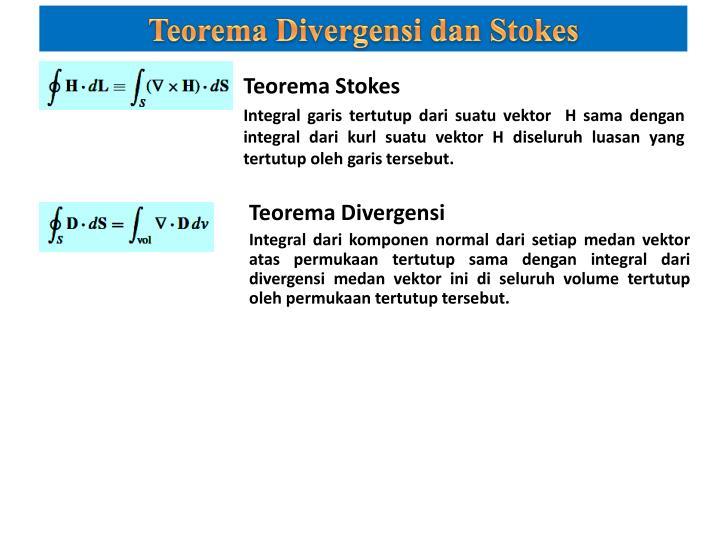 Teorema Divergensi dan Stokes