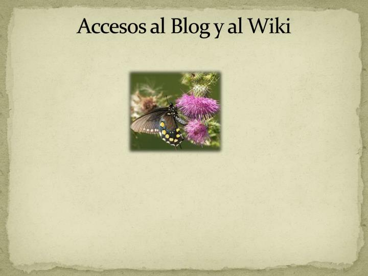 Accesos al Blog y al Wiki