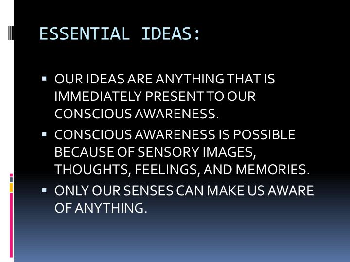 ESSENTIAL IDEAS: