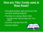 how are title i funds used at west road