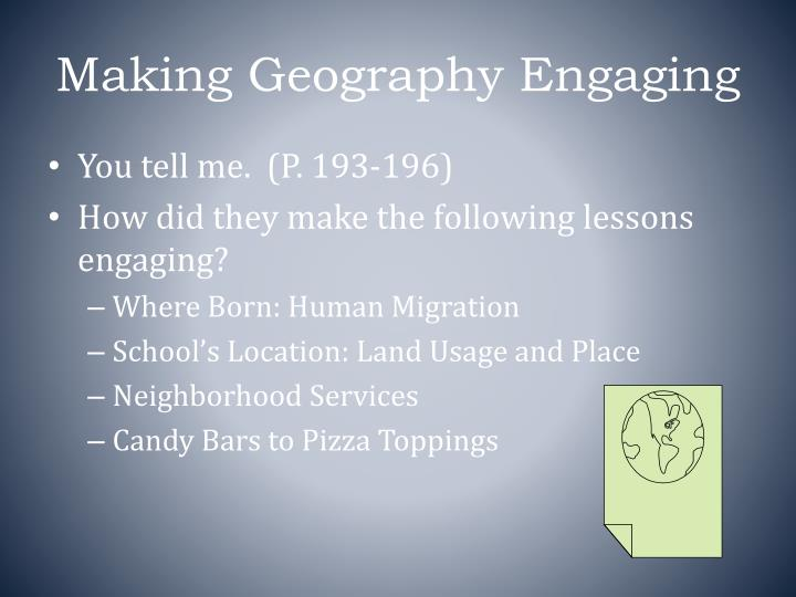 Making Geography Engaging