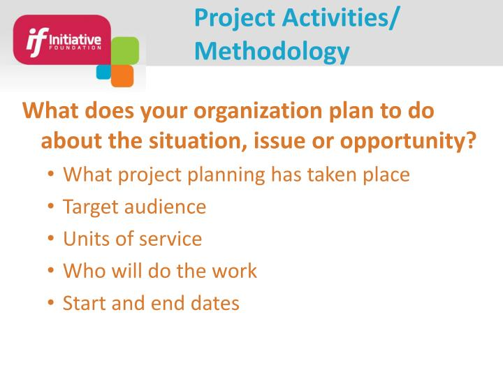 Project Activities/ Methodology