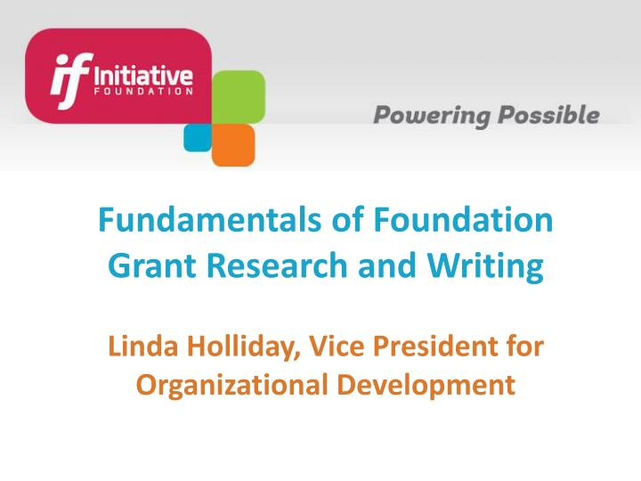 Fundamentals of Foundation Grant Research and Writing