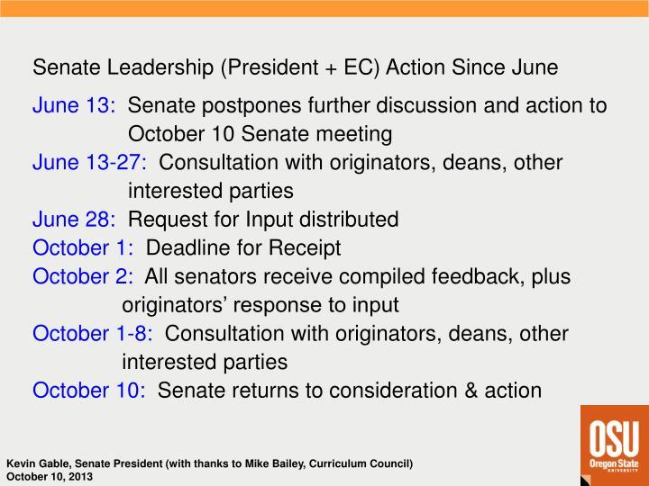 Senate Leadership (President + EC) Action Since June