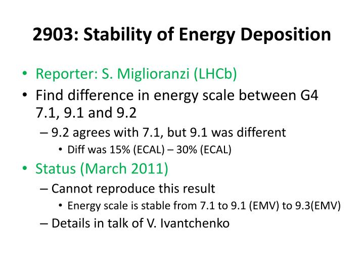 2903: Stability of Energy Deposition