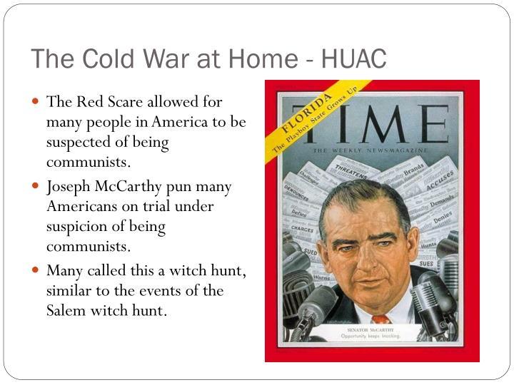 The Cold War at Home - HUAC