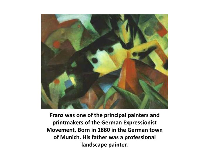 Franz was one of the principal painters and printmakers of the German Expressionist Movement. Born i...