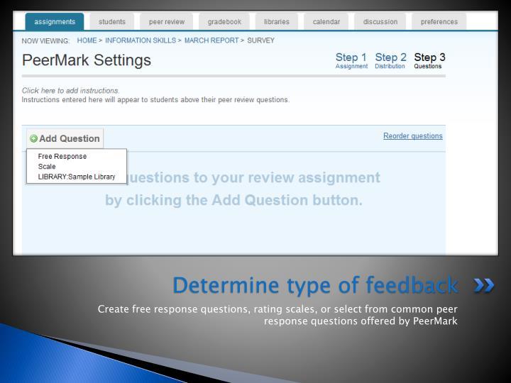 Determine type of feedback