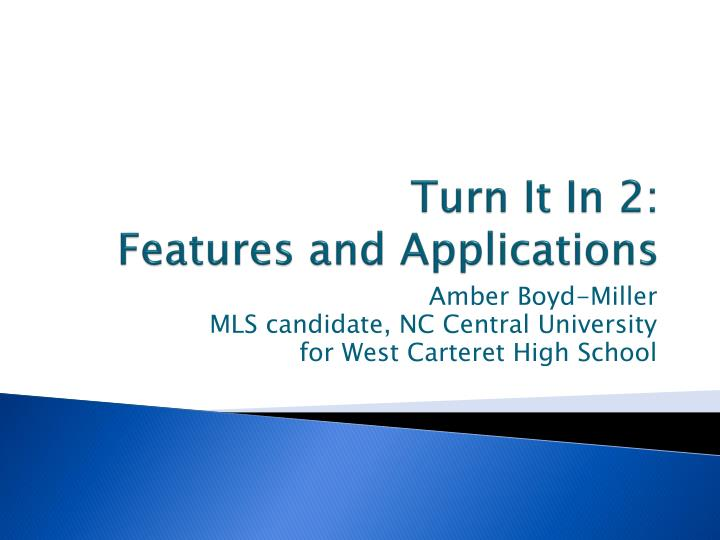 turn it in 2 features and applications