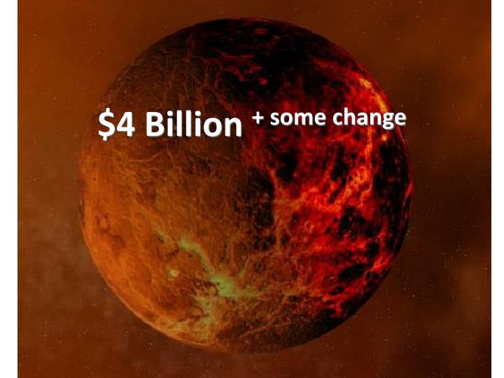 $4 Billion