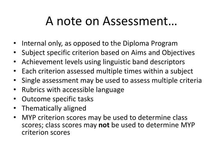 A note on Assessment…