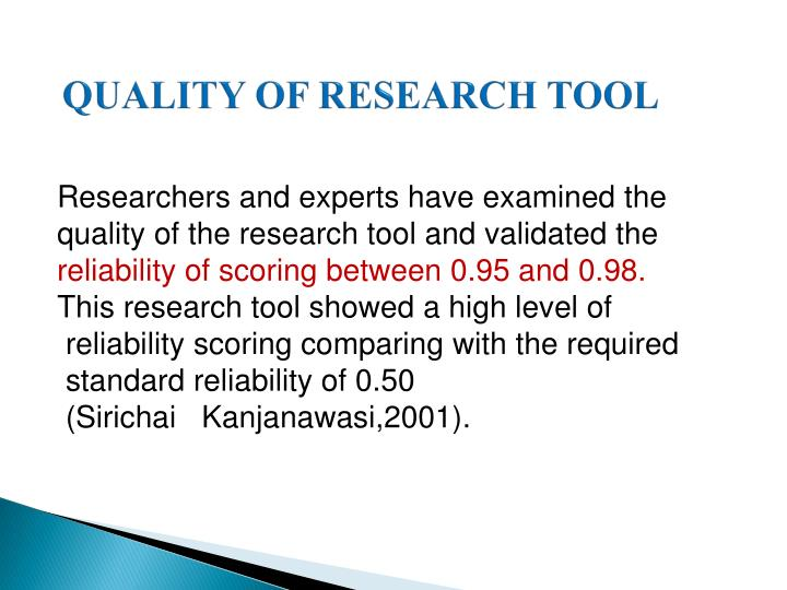 QUALITY OF RESEARCH TOOL