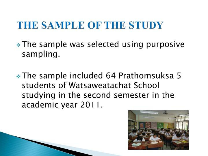 THE SAMPLE OF THE STUDY