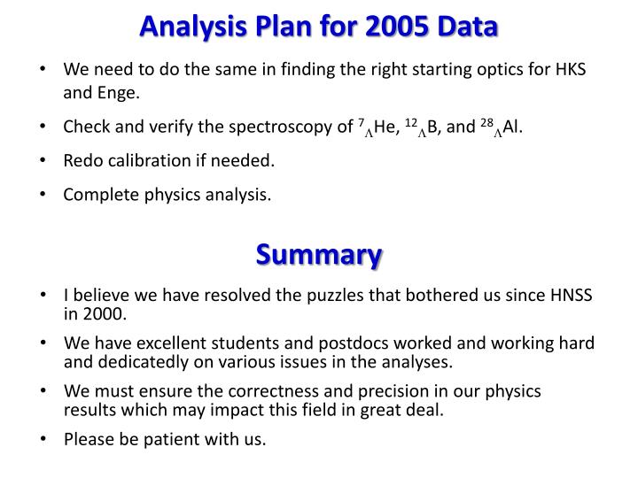 Analysis Plan for 2005 Data