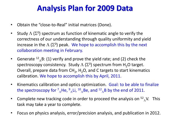 Analysis Plan for 2009 Data
