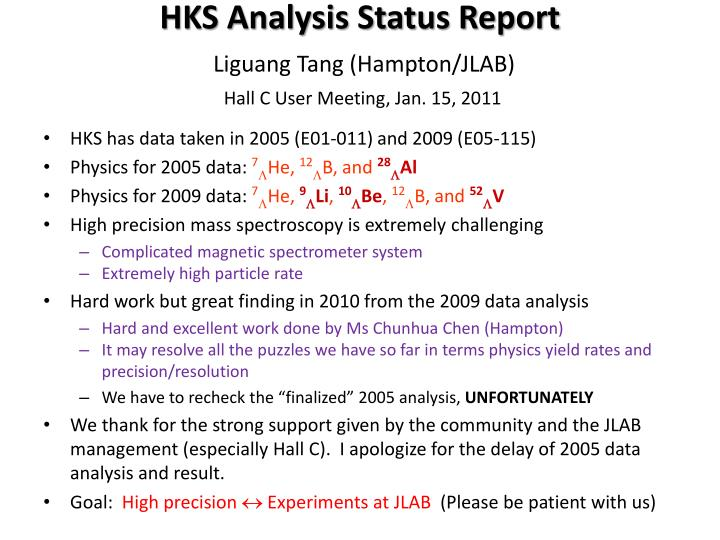 Hks analysis status report liguang tang hampton jlab hall c user meeting jan 15 2011
