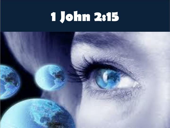 1 John 2:15