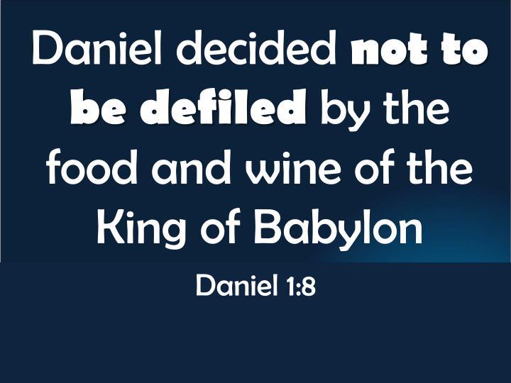Daniel decided