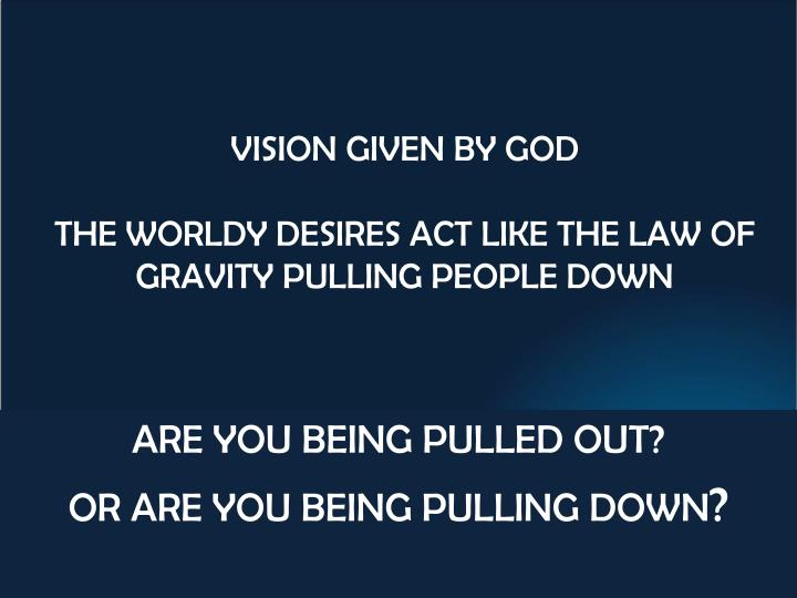 VISION GIVEN BY GOD