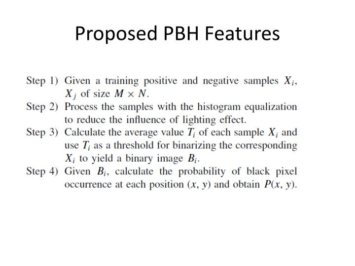 Proposed PBH Features