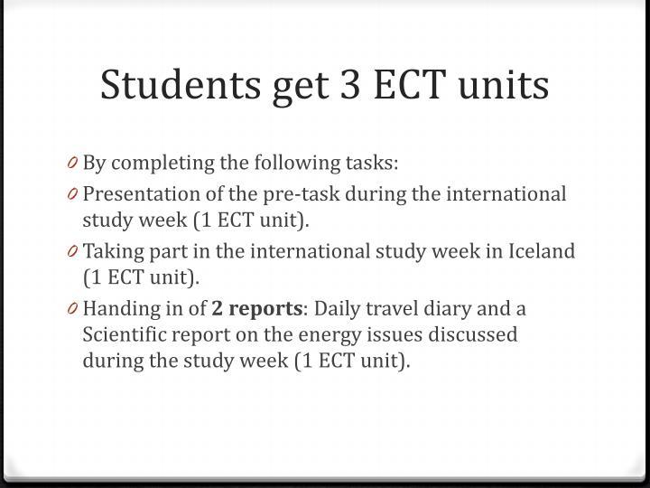 Students get 3 ECT units