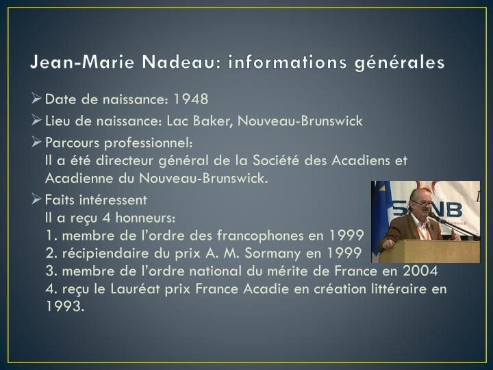 Jean-Marie Nadeau: informations générales