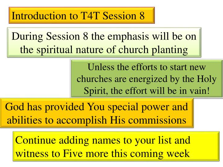 Introduction to T4T Session 8