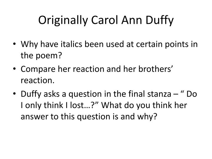 Originally carol ann duffy1