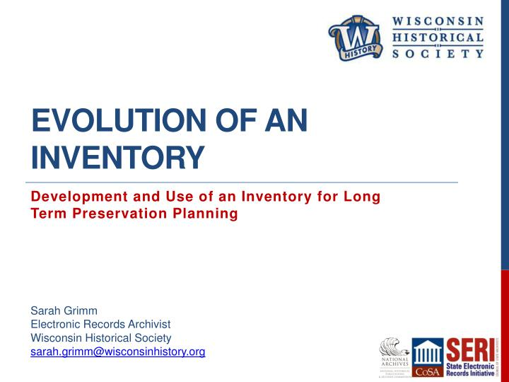 Evolution of an Inventory