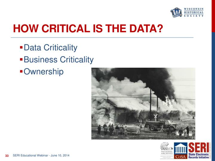 How critical is the data?