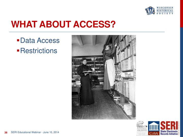 What about access?