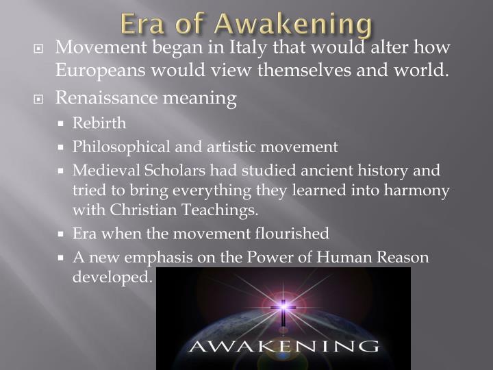 Era of Awakening