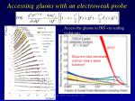 accessing gluons with an electroweak probe