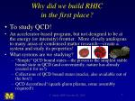 why did we build rhic in the first place