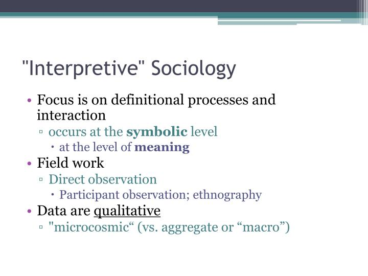 """Interpretive"" Sociology"