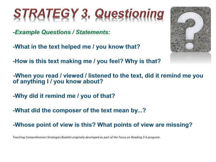 STRATEGY 3. Questioning