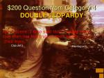 200 question from category 4 double jeopardy