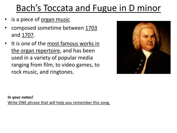 Bach's Toccata and Fugue in D minor