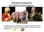 baroque composers and their musical legacy