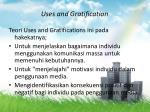 uses and gratification