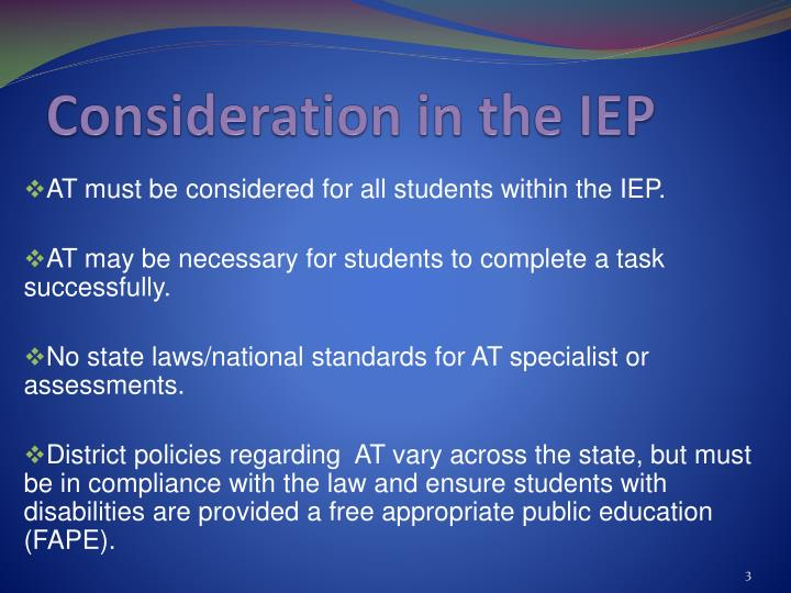 Consideration in the IEP