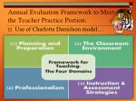 annual evaluation framework to meet the teacher practice portion