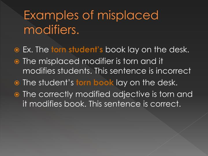 Examples of misplaced modifiers